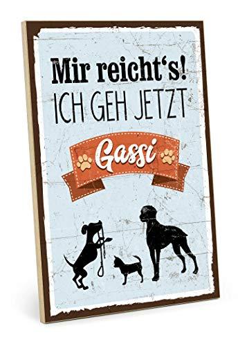 TypeStoff Holzschild mit Spruch – ICH GEH JETZT GASSI – im Vintage-Look mit Zitat als Geschenk und Dekoration zum Thema Familie, Hund, Katze, Haustier und Therapie (M - 19,5 x 28,2 cm)