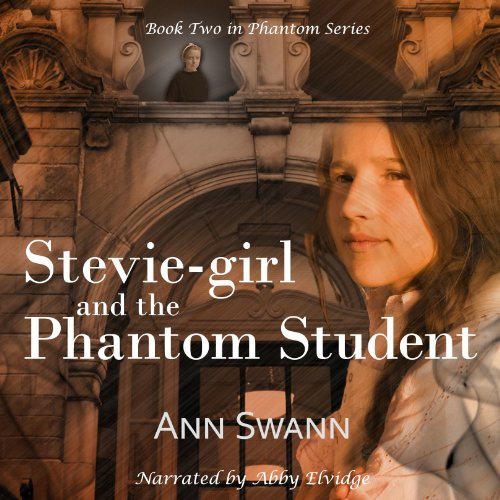 Stevie-girl and the Phantom Student audiobook cover art