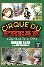 Tunnels Of Blood (Turtleback School & Library Binding Edition) (Cirquedu Freak)