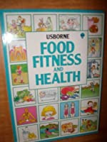 Food, Fitness and Health (Introductions Series) 0746000790 Book Cover