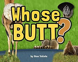 Whose Butt? (Wildlife Picture Books)
