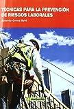 Técnicas para la Prevención de Riesgos Laborales (Spanish Edition)