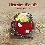 Histoire d'œufs de Nicole RENAUD