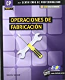 Operaciones de fabricación (MF0087_1) (Certific. Profesionalidad)