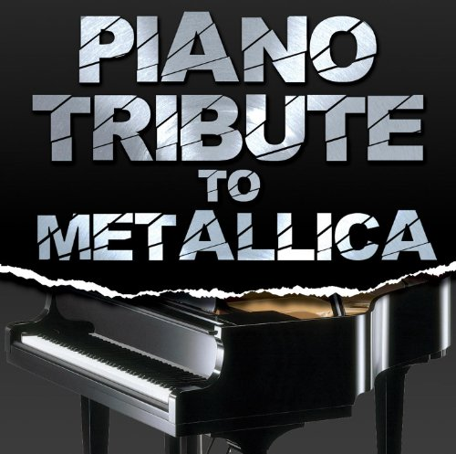 Piano Tribute To Metallica