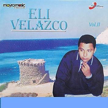 Eli Velazco, Vol. II