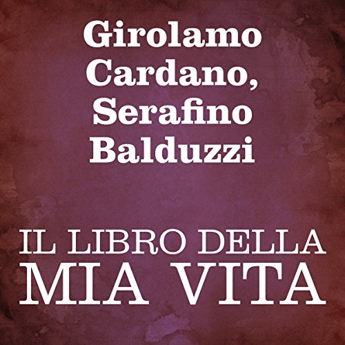 Il libro della mia vita [The Book of My Life] cover art
