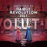 PortAventura: Dance Revolution 2017