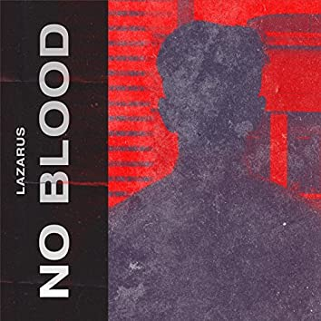 No Blood