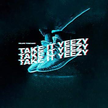 Take It Yeezy