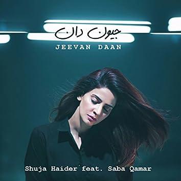 Jeevan Daan (feat. Saba Qamar)