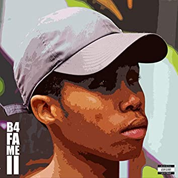 B4 Fame II
