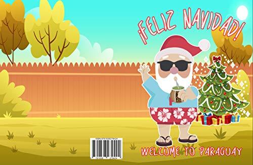 Welcome to Paraguay : Feliz Navidad (Discovering Christmas A