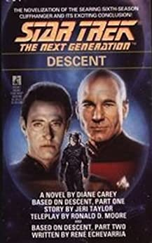 Descent (Star Trek: The Next Generation) by [Diane Carey]
