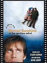 Eternal Sunshine of the Spotless Mind: The Shooting Script by Charlie Kaufman Michel Gondry Rob Feld (2004-03-04)