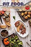 Fit Food: 400 deliciosas y saludables ideas de recetas de la vital cocina (Fitness Cocina)