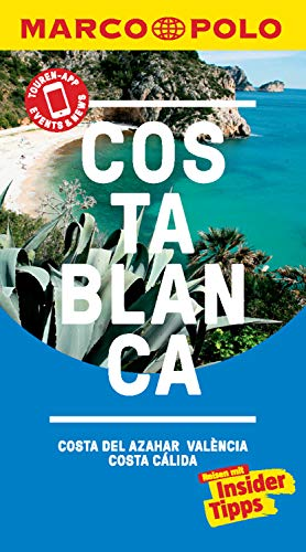 MARCO POLO Reiseführer Costa Blanca, Costa del Azahar, Valencia Costa Cálida: inklusive Insider-Tipps, Touren-App, Events&News & Kartendownloads (MARCO POLO Reiseführer E-Book)