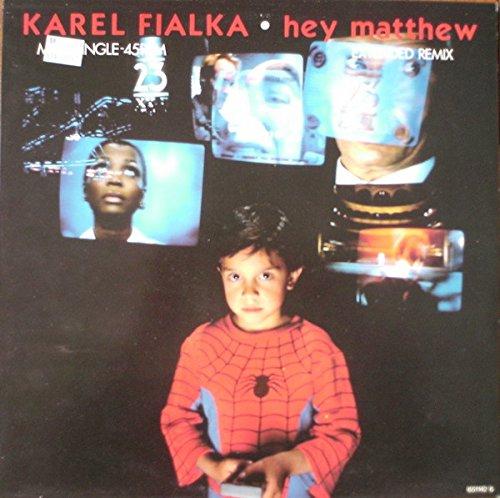 Hey Matthew (Ext. Remix, 1987) [Vinyl Single]