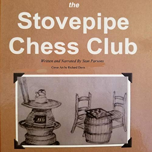 Stovepipe Chess Club audiobook cover art