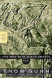 The Man with Night Sweats: Poems (FSG Classics)