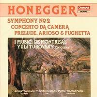 Honegger;Sym.2/Conc.Da Camera