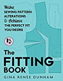 The Fitting Book: Make Sewing Pattern Alterations...