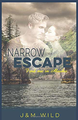 Narrow Escape: Find Me in Alaska