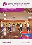 Proyectos de animación físico-deportivos y recreativos. AFDA0211
