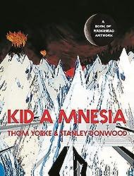Kid a Mnesia: A Book of Radiohead Artwork