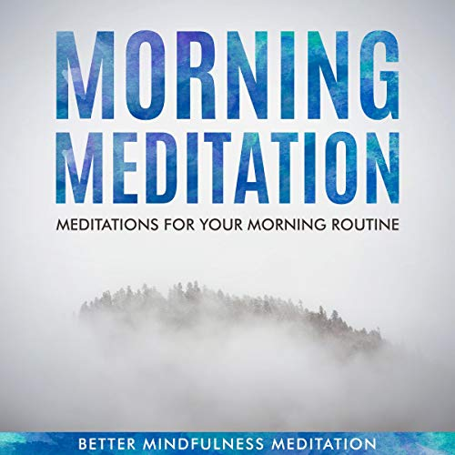 Morning Meditation - Meditations for Your Morning Routine  By  cover art