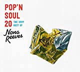 POP'N SOUL 20~The Very Best of NONA REEVES(初回限定盤)