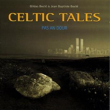 Celtic Tales - Pas An Dour