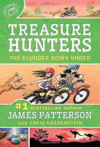 Compare Textbook Prices for Treasure Hunters: The Plunder Down Under Treasure Hunters 7  ISBN 9780316420587 by Patterson, James,Grabenstein, Chris,Neufeld, Juliana