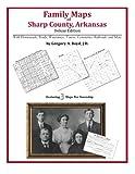 Family Maps of Sharp County, Arkansas