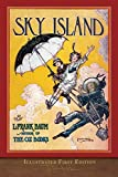 Sky Island (Illustrated First Edition): 100th Anniversary Edition