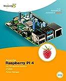 Aprender Raspberry Pi 4 con 100 ejercicios prácticos (APRENDER...CON 100 EJERCICIOS PRÁCTICOS nº 1)