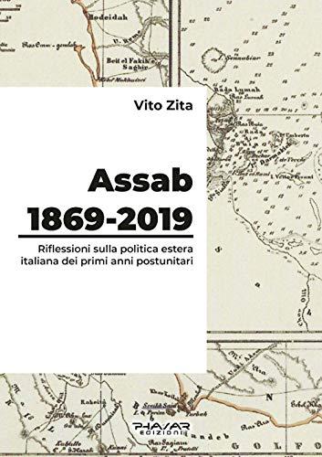 Assab 1869-2019. Riflessioni sulla politica estera italiana dei primi anni postunitari