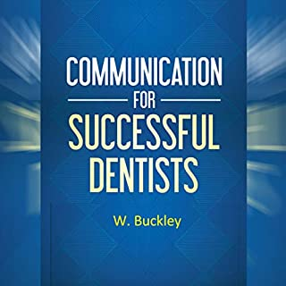 Communication for Successful Dentists audiobook cover art