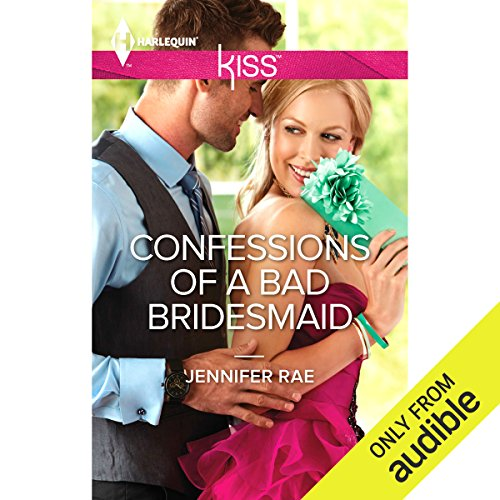 Confessions of a Bad Bridesmaid audiobook cover art