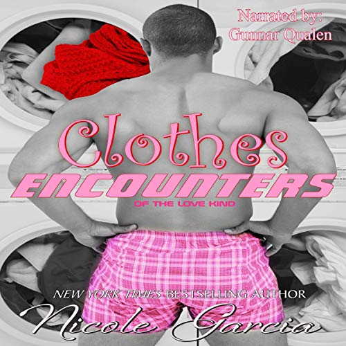 Clothes Encounters Audiobook By Nicole Garcia cover art