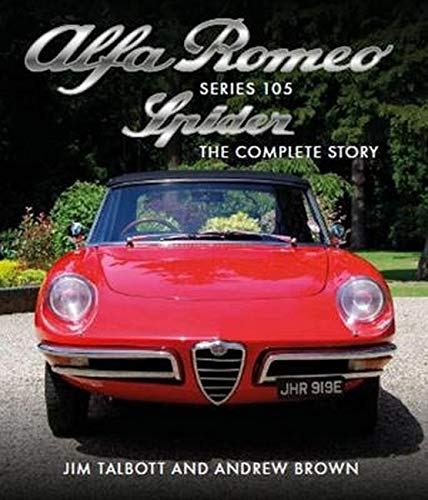 Alfa Romeo 105 Series Spider (Crowood Autoclassics)