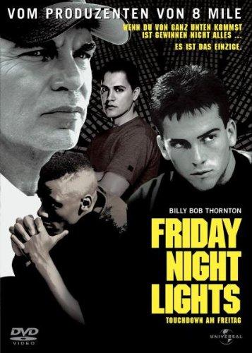 Friday Night Lights - Touchdown am Freitag
