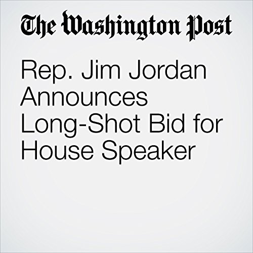 Rep. Jim Jordan Announces Long-Shot Bid for House Speaker copertina