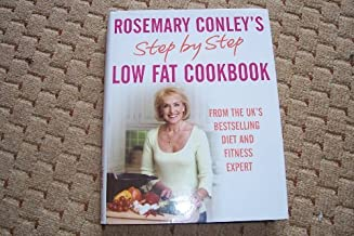Rosemary Conley's step by step low fat cookbook