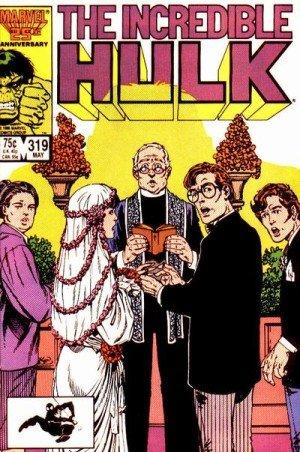 Incredible Hulk #319 'Bruce Banner & Betty Ross Get Married'