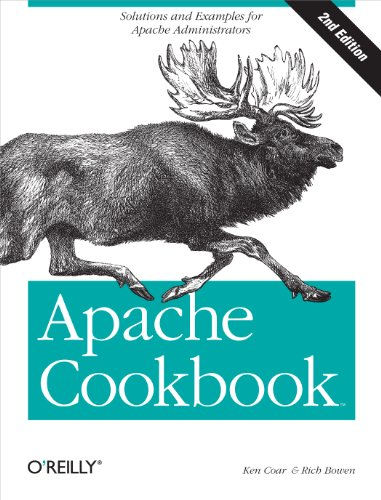 Apache Cookbook: Solutions and Examples for Apache Administrators