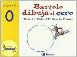 Bartolo dibuja el cero: Juega con el 0 (Castellano - A PARTIR DE 3 AÑOS - LIBROS DIDÁCTICOS - El zoo de los números)