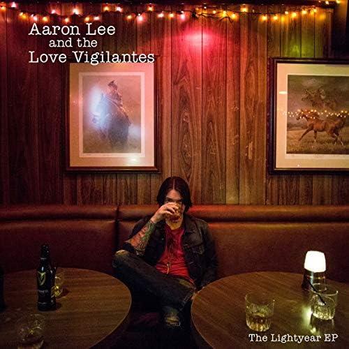 Aaron Lee & The Love Vigilantes