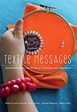 Textile Messages: Dispatches From the World of E-Textiles and Education (New Literacies and Digital Epistemologies)