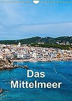 Das Mittelmeer (Wandkalender 2022 DIN A4 hoch): Bilder von verschiedenen Urlaubsorten am Mittelmeer (Monatskalender, 14 Seiten )